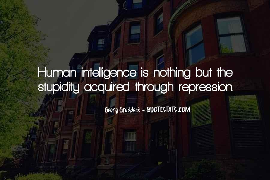 Quotes About Stupidity And Intelligence #1621871