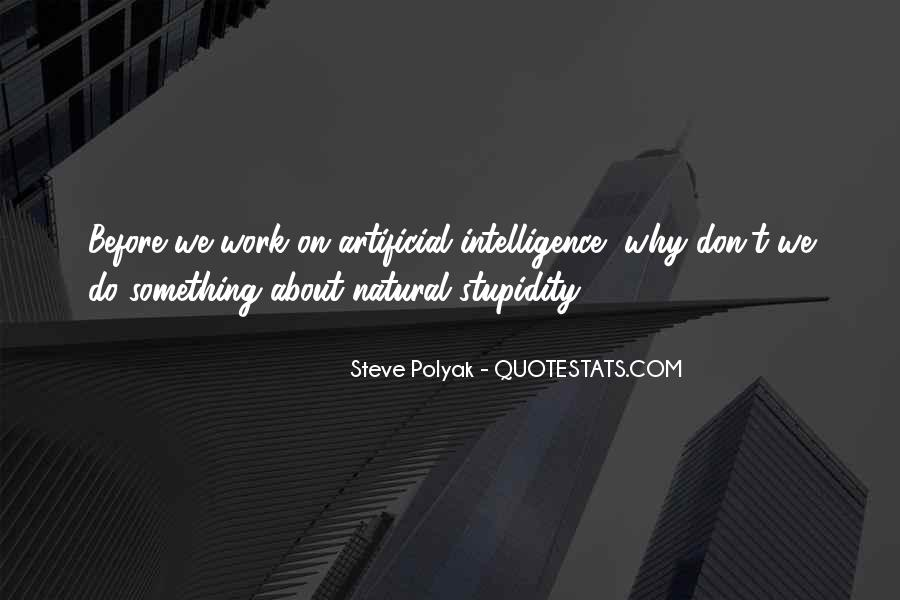 Quotes About Stupidity And Intelligence #1632305