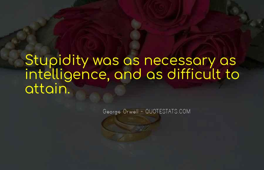 Quotes About Stupidity And Intelligence #1730814