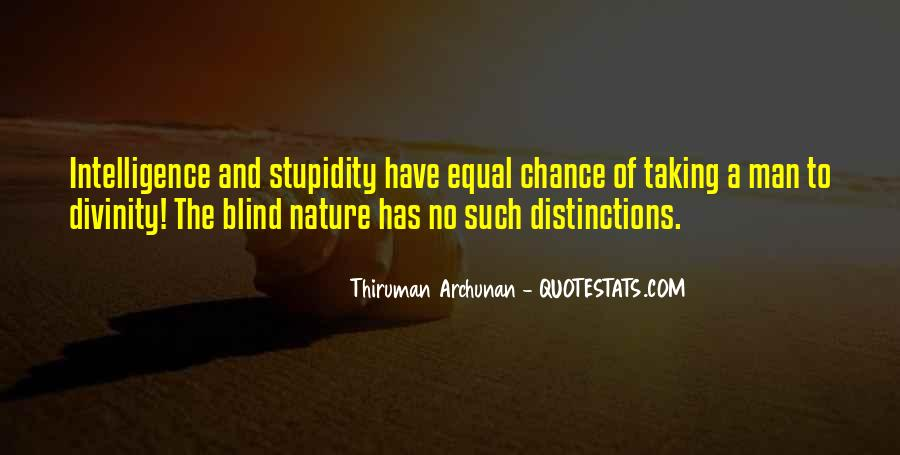 Quotes About Stupidity And Intelligence #1801684