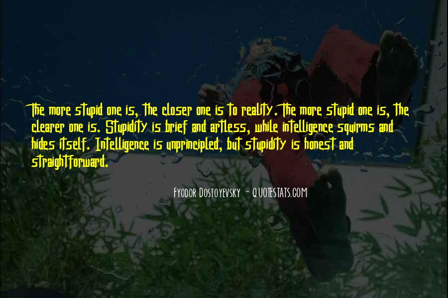Quotes About Stupidity And Intelligence #293928