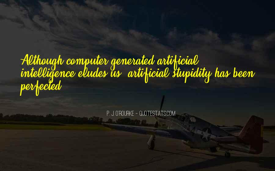 Quotes About Stupidity And Intelligence #371654