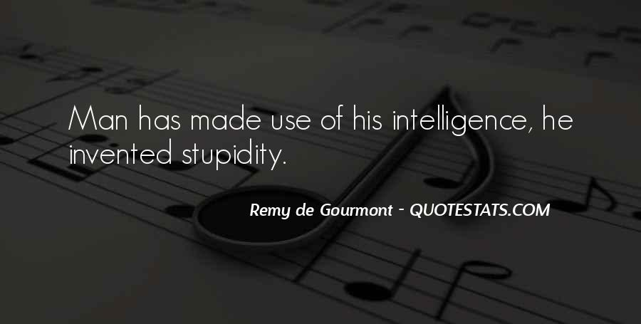 Quotes About Stupidity And Intelligence #614255