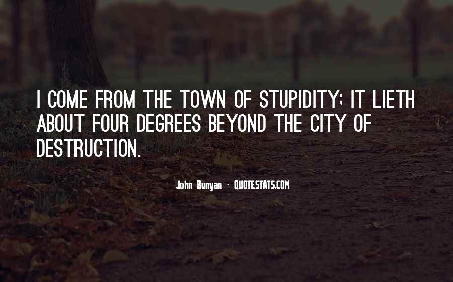 Quotes About Stupidity And Intelligence #623033