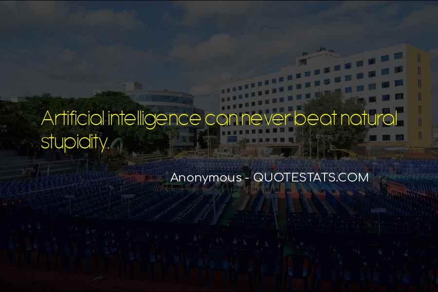 Quotes About Stupidity And Intelligence #658002