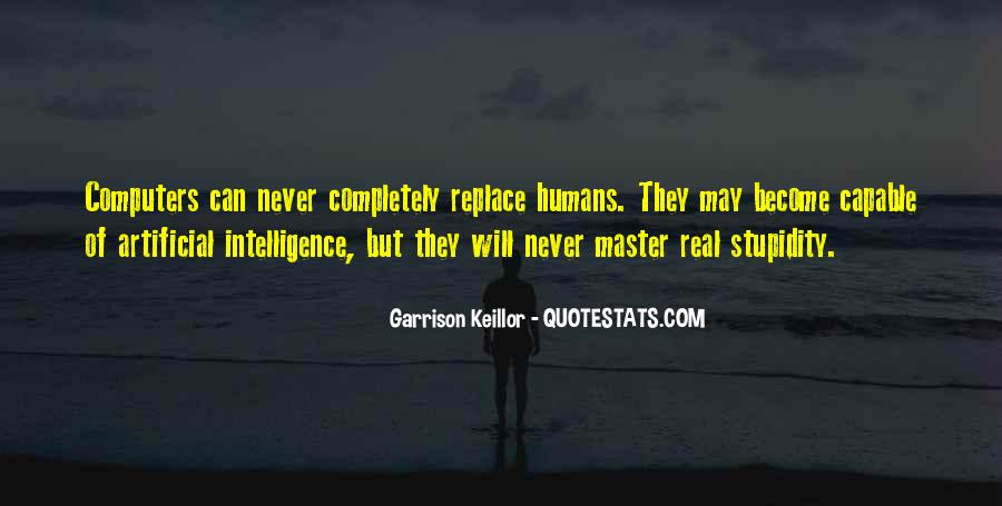 Quotes About Stupidity And Intelligence #764612