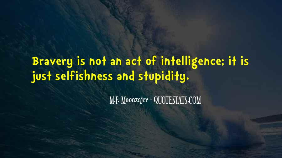 Quotes About Stupidity And Intelligence #969818