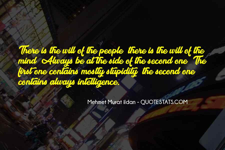 Quotes About Stupidity And Intelligence #998442