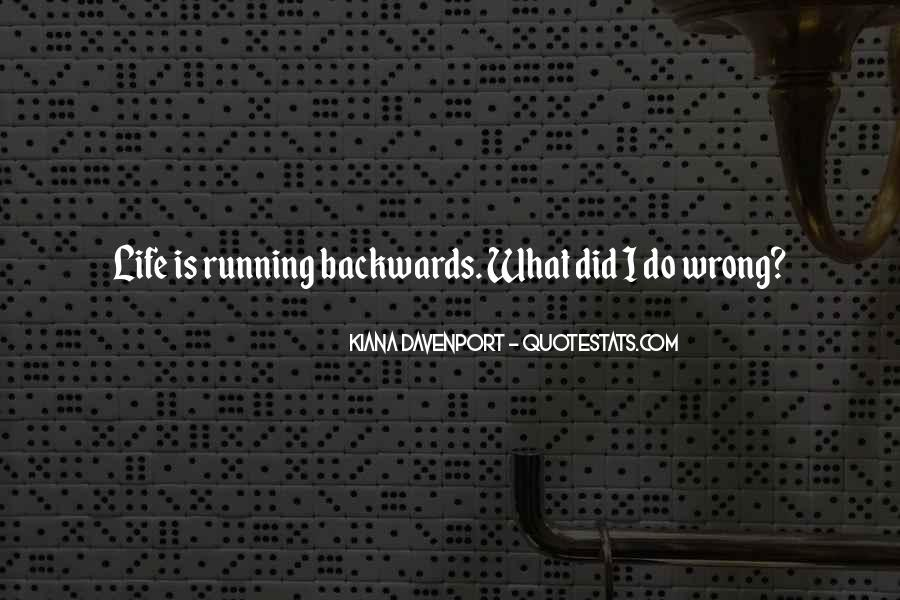Quotes About Not Going Backwards In Life #186723