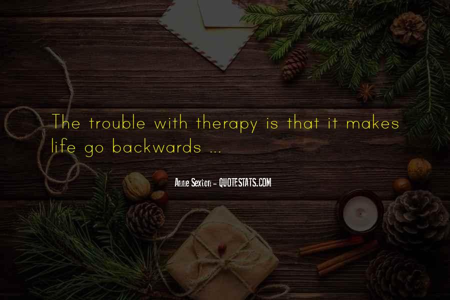 Quotes About Not Going Backwards In Life #234706