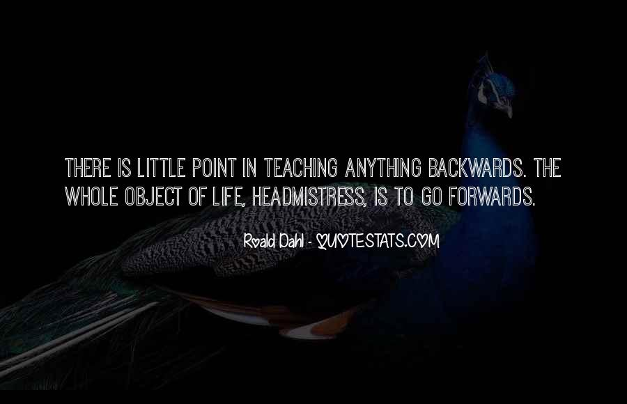 Quotes About Not Going Backwards In Life #404891