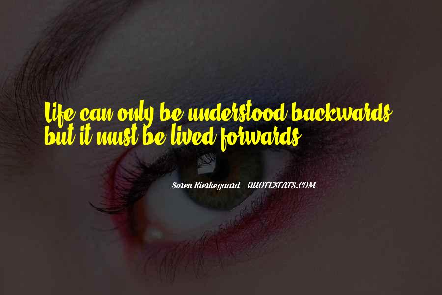 Quotes About Not Going Backwards In Life #537216