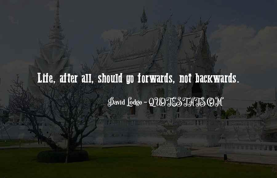 Quotes About Not Going Backwards In Life #653583