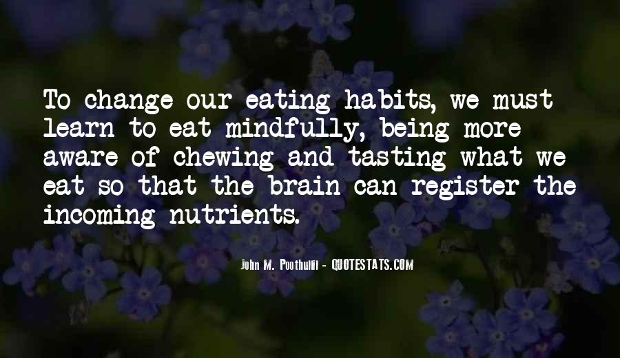 Quotes About Nutrition And Healthy Eating #1339882