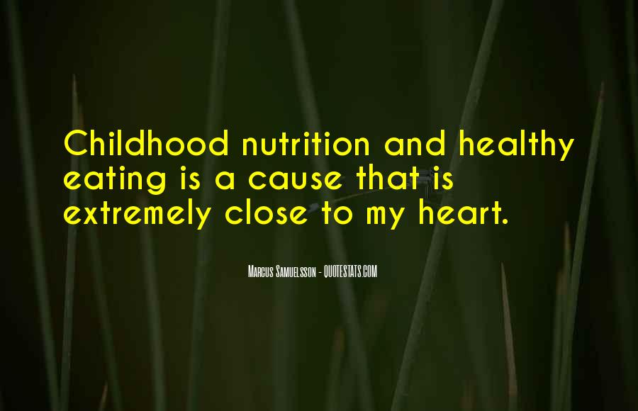 Quotes About Nutrition And Healthy Eating #551141