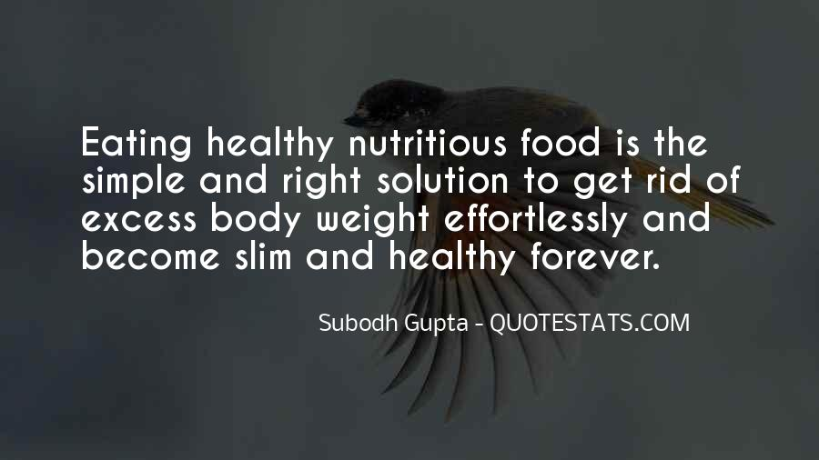 Quotes About Nutrition And Healthy Eating #656966