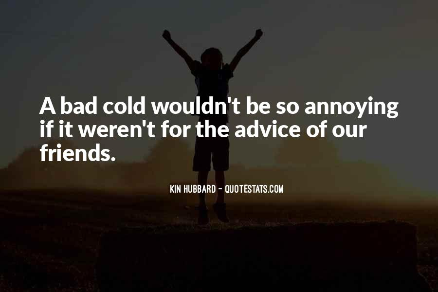 Quotes About Bad Advice #1060027