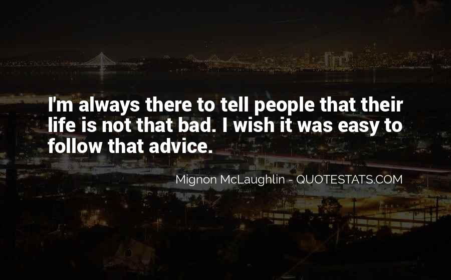 Quotes About Bad Advice #1137815