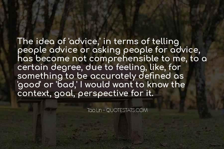 Quotes About Bad Advice #1222957