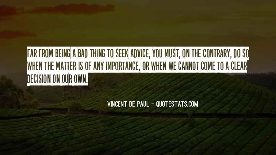 Quotes About Bad Advice #1326725