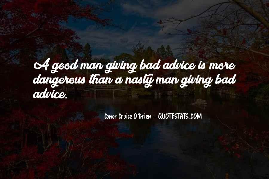 Quotes About Bad Advice #330281