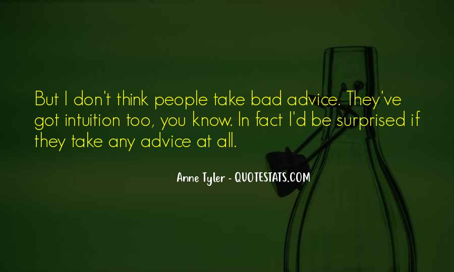 Quotes About Bad Advice #379782