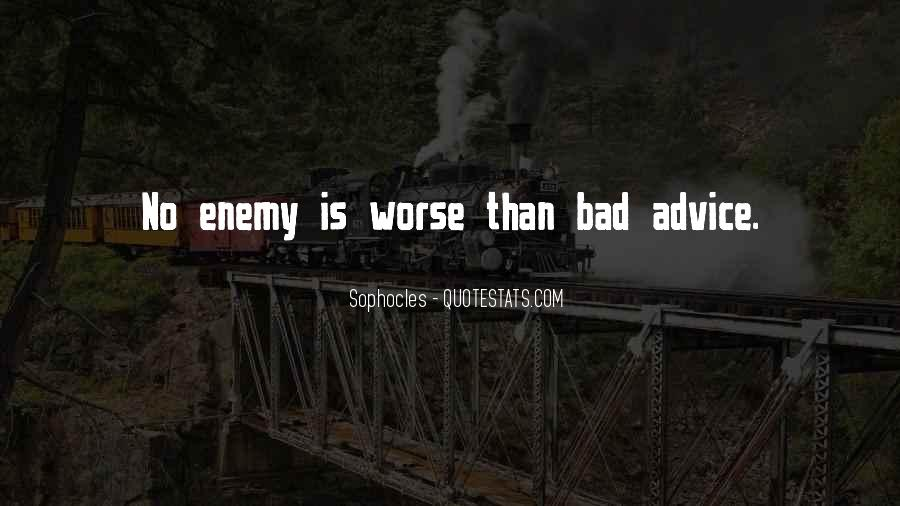 Quotes About Bad Advice #558791