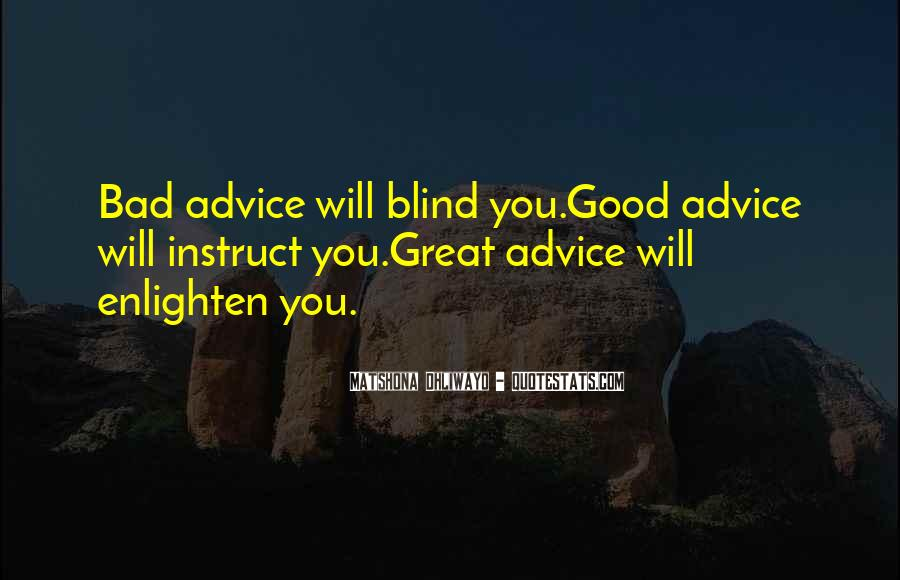 Quotes About Bad Advice #573876
