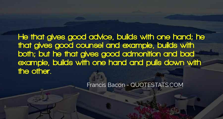 Quotes About Bad Advice #727796