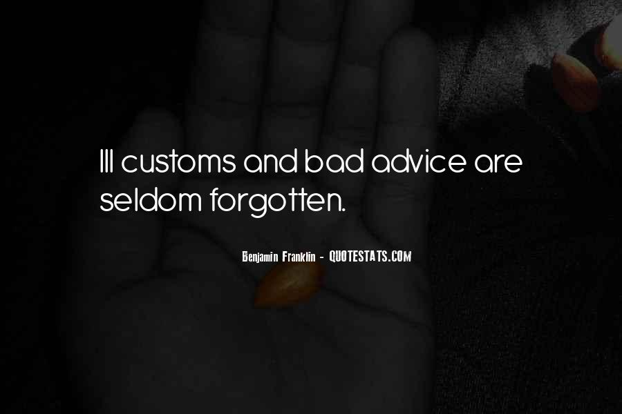 Quotes About Bad Advice #768919