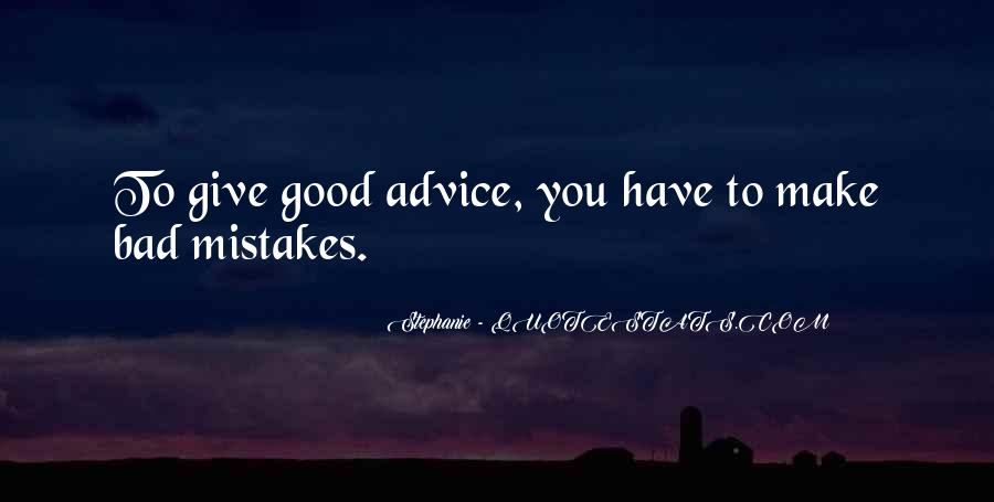 Quotes About Bad Advice #870051