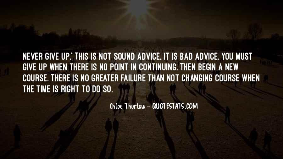 Quotes About Bad Advice #937813