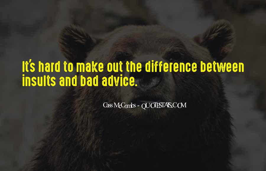 Quotes About Bad Advice #954162
