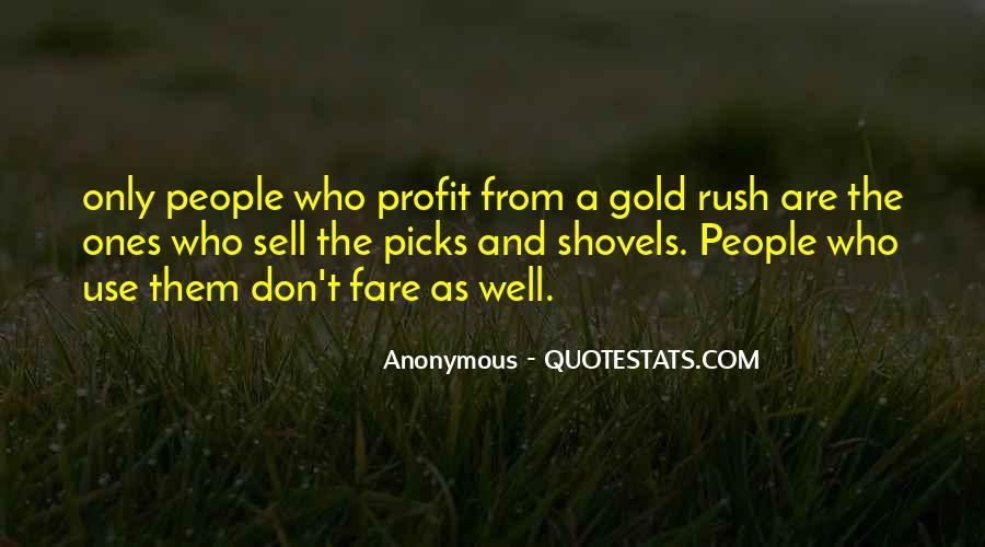 Quotes About Gold Rush #1077377