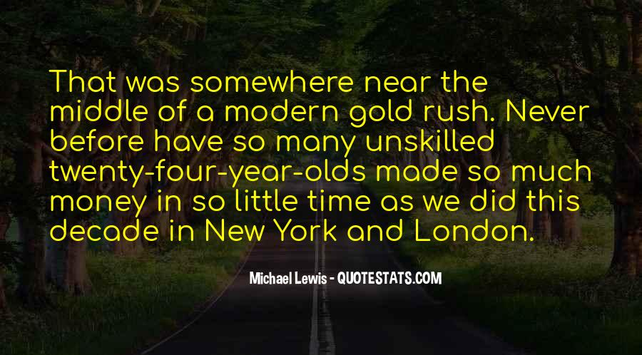 Quotes About Gold Rush #1219549
