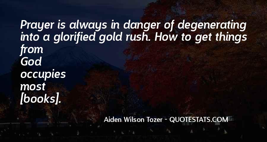 Quotes About Gold Rush #1393526