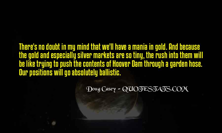 Quotes About Gold Rush #1403475