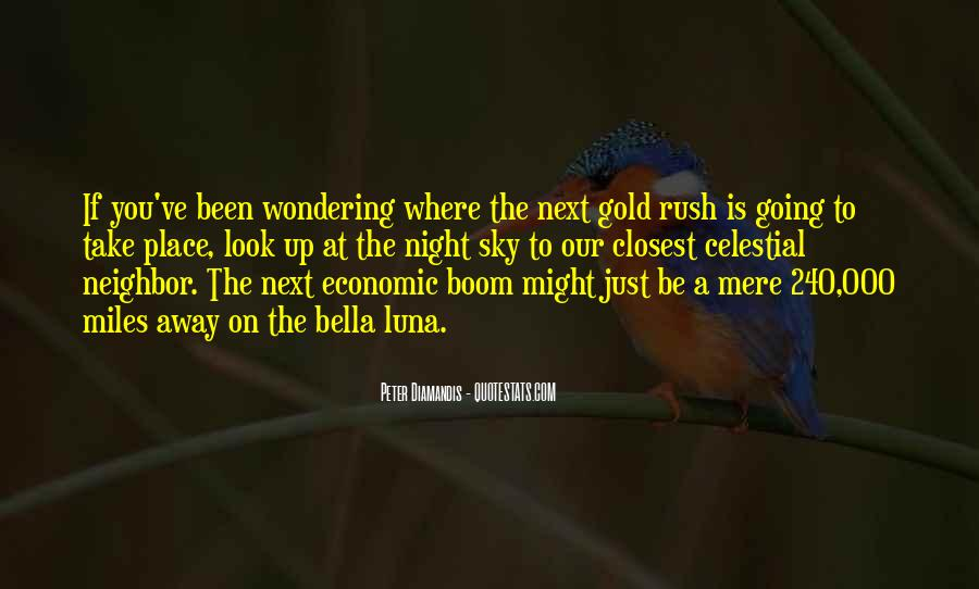 Quotes About Gold Rush #1425279