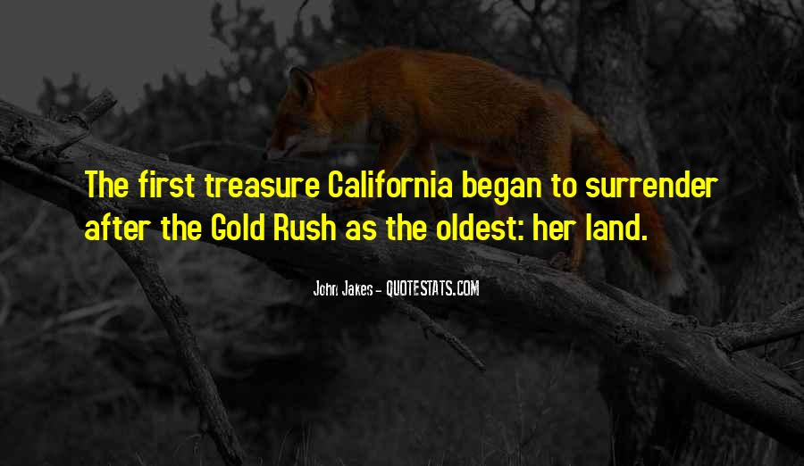 Quotes About Gold Rush #1457251