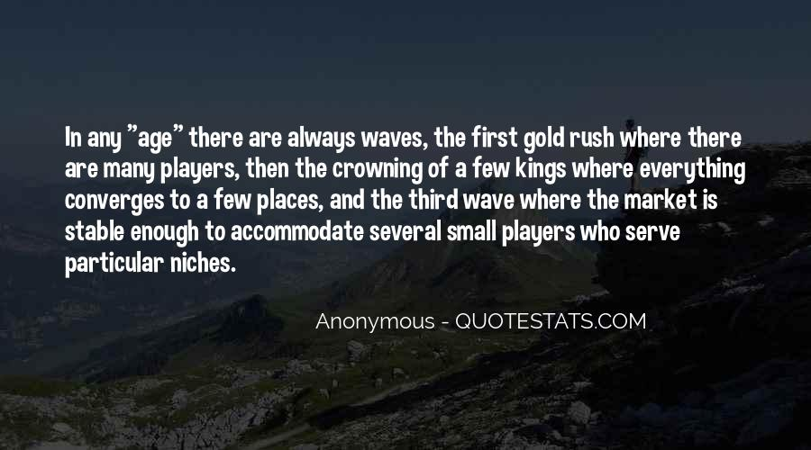 Quotes About Gold Rush #287096