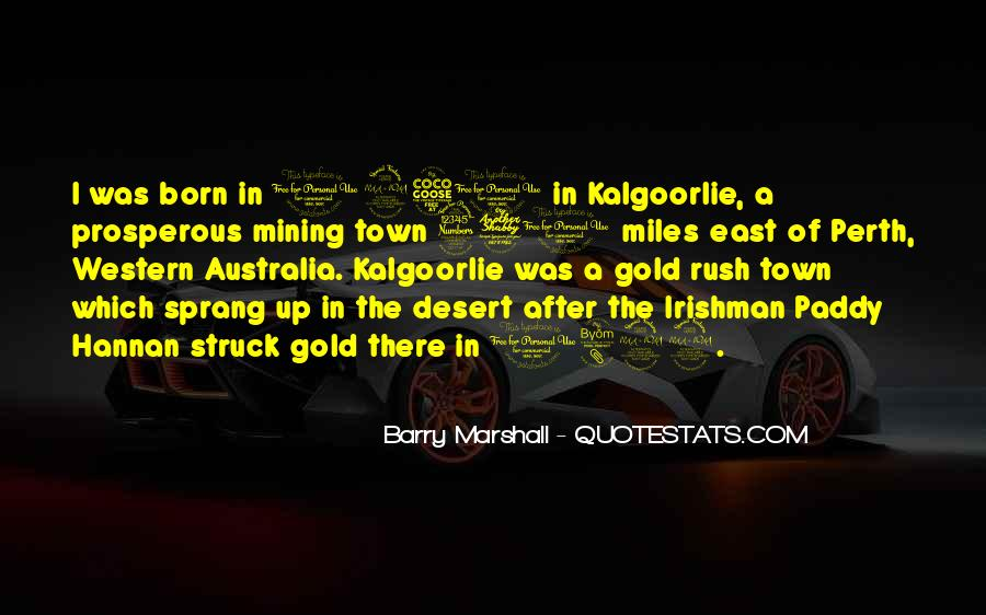 Quotes About Gold Rush #921525