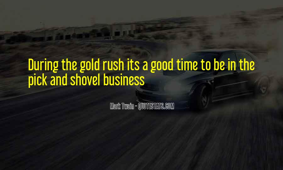 Quotes About Gold Rush #935115