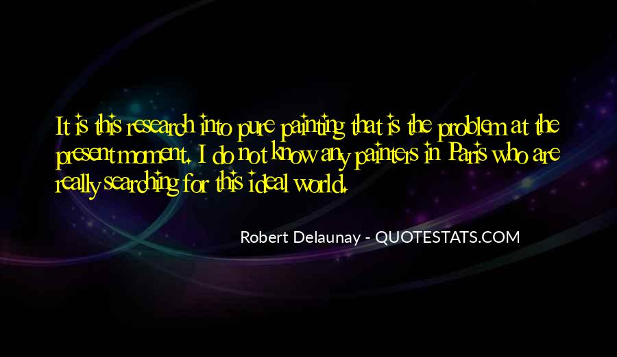 Quotes About The Ideal World #1174153