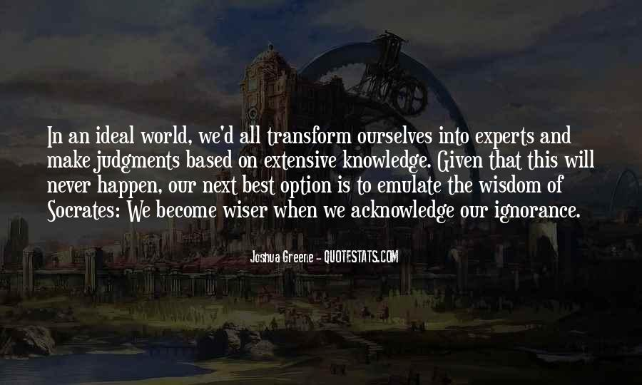Quotes About The Ideal World #1292026