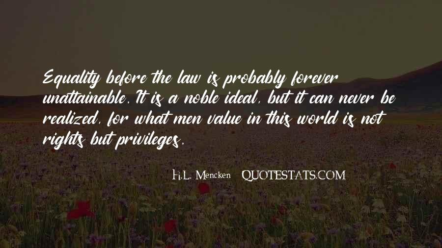 Quotes About The Ideal World #1424144