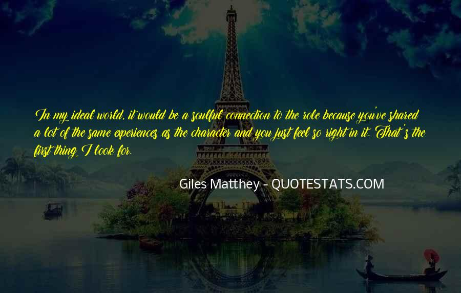 Quotes About The Ideal World #1465695