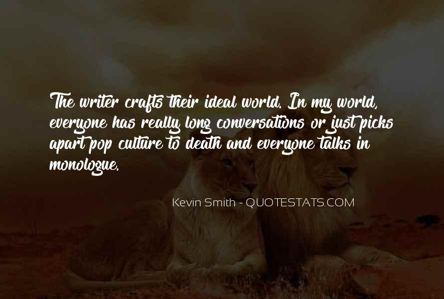 Quotes About The Ideal World #704712