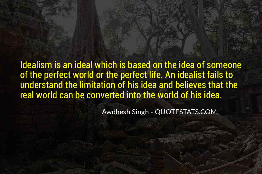 Quotes About The Ideal World #732781