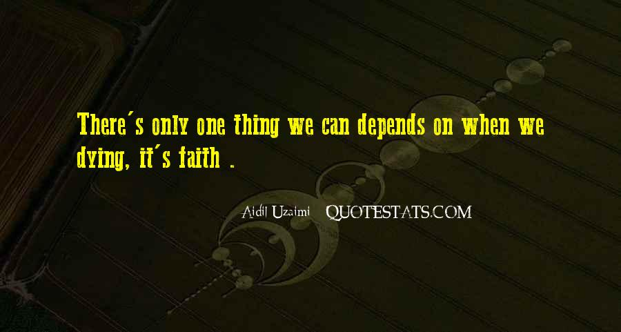Quotes About Dying For Faith #1081428