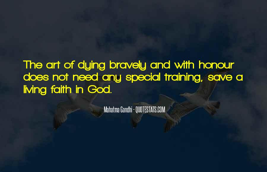 Quotes About Dying For Faith #1274902